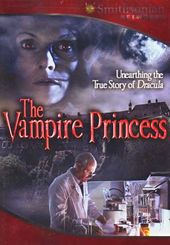 Smithsonian Networks - The Vampire Princess