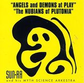 Angels and Demons at Play / The Nubians of