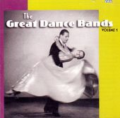 The Great Dance Bands, Volume 1