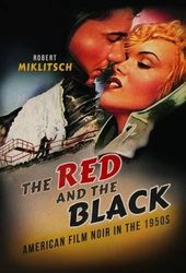 Red and the Black: American Film Noir in the 1950s