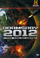 History Channel: Doomsday 2012: The End of Days
