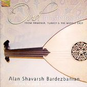 Oud Masterpieces: From Armenia, Turkey and the