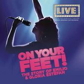 On Your Feet! The Story of Emilio & Gloria