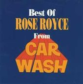 "The Best of Rose Royce from ""Carwash"""