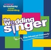 The Wedding Singer [Original Broadway Cast