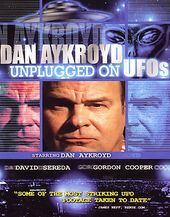 Dan Aykroyd: Unplugged on UFOs