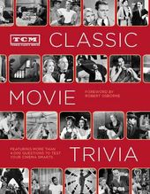 TCM Classic Movie Trivia: Featuring More Than
