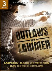Outlaws and Lawmen: Lawman / Hour of the Gun /