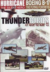 WWII - Thunderbirds of World War II: Hurricane /