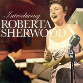 Introducing Roberta Sherwood