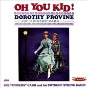 "Oh You Kid! / Joe ""Fingers"" Carr and His Swingin'"