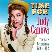 Time for Judy Canova: The Rare Recordings