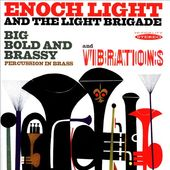 Big Bold and Brassy / Vibrations