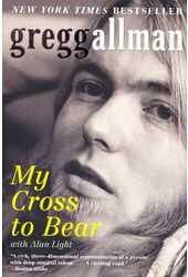 Gregg Allman - My Cross to Bear