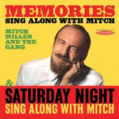 Memories: Sing Along With Mitch / Saturday Night