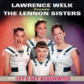 Lawrence Welk Presents: The Lennon Sisters and