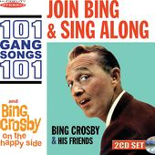 Join Bing And Sing Along/On The Happy Side (2-CD)