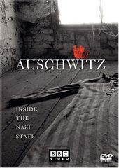 WWII - Auschwitz: Inside the Nazi State