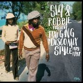Sly & Robbie Present Taxi Gang In Dis