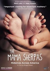 The Mama Sherpas: Midwives Across America
