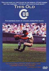 Baseball - This Old Cub: The Inspiring Story of