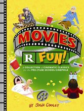 Movies R Fun!: A Collection of Cinematic Classics