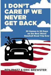 Baseball -I Don't Care If We Never Get Back: 30