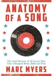 Anatomy of a Song: The Oral History of 45 Iconic