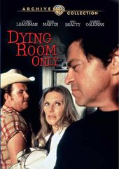 Dying Room Only (Full Screen)