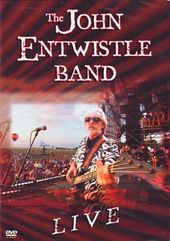 John Entwhistle - The John Entwhistle Band: Live
