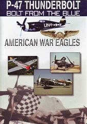 WWII - American War Eagles: P-47 Thunderbolt -