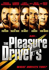 The Pleasure Drivers - What Drives You