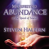 Manifesting Abundance at the Speed of Sound