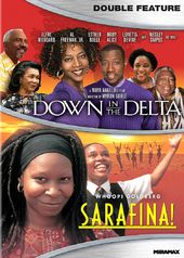 Down in the Delta / Sarafina