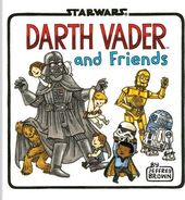 Star Wars - Darth Vader and Friends