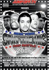 Spin the Mic: New York Rap Battle 2006 Disc 1
