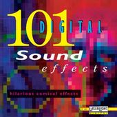 101 Digital Sound Effects: Hilarious Comical