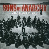 Sons of Anarchy: Songs of Anarchy, Volume 2