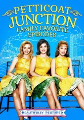 Petticoat Junction: Family Favorites