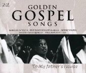 To My Father's House: Golden Gospel Songs (2-CD)