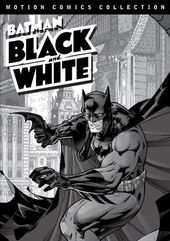 Batman: Black & White (Motion Comics Collection)