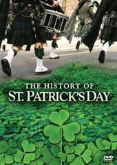 The History of St. Patrick's Day
