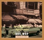 Street Corner Symphonies: The Complete Story of