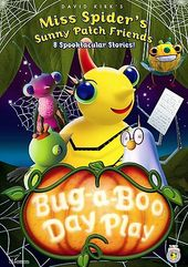 Miss Spider's Sunny Patch Friends - Bug-A-Boo Day