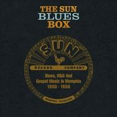 The Sun Blues Box: Blues, R&B and Gospel Music in