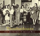 Troubadours, Pt. 1 (3-CD)