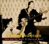 Troubadours, Pt. 3 (3-CD)