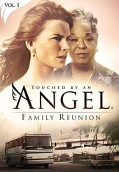 Touched By An Angel: Family Reunion