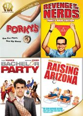 Porky's / Revenge of the Nerds / Bachelor Party /