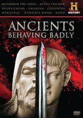 History Channel: Ancients Behaving Badly